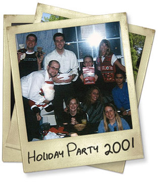 Our 1st Holiday Party in 2001